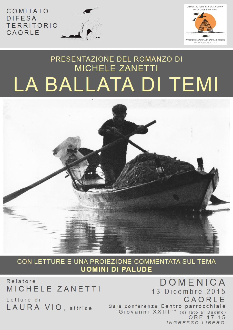 """PRESENTAZIONE DEL ROMANZO """"LA BALLATA DI TEMI"""" - Autore, Michele Zanetti, Letture di Laura Vio Attrice"""