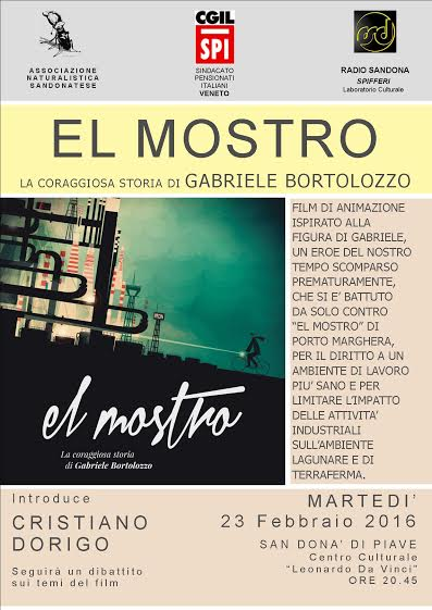 EL MOSTRO - LA CORAGGIOSA STORIA DI GABRIELE BORTOLOZZO - Relatore CRISTIANO DORIGO-associazione-naturalistica-sandonatese-michele-zanetti