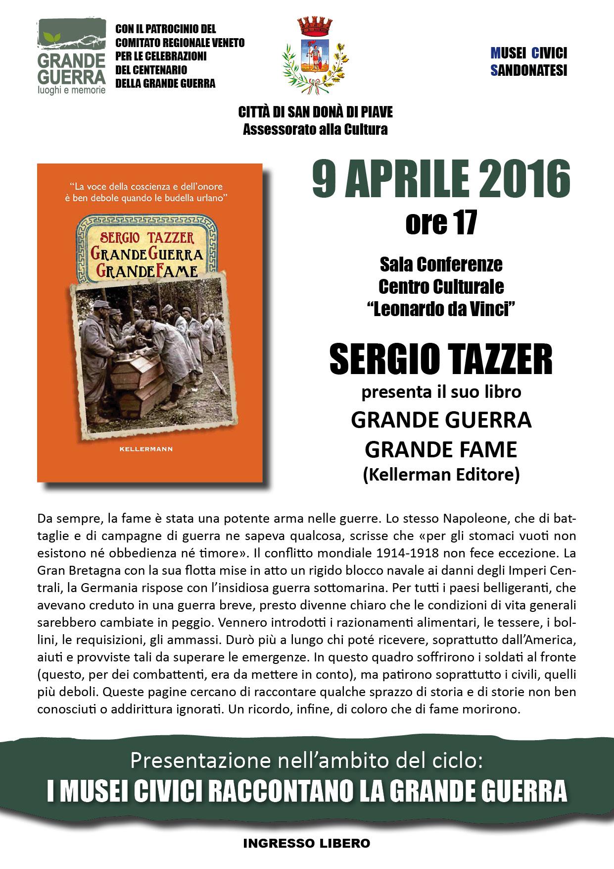 Grande Guerra grande fame 9 aprile 2016