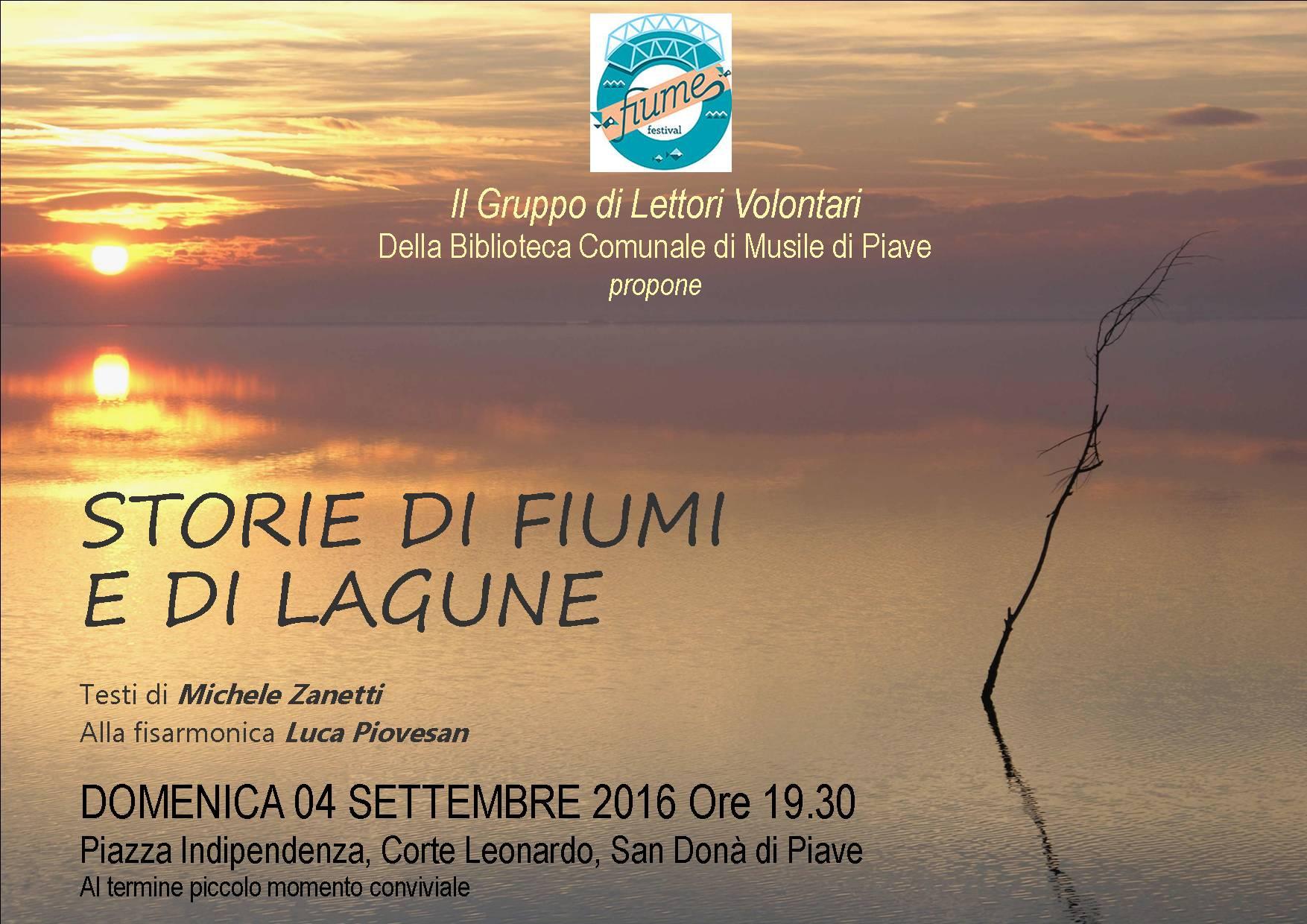 04 Settembre 2016 - STORIE DI FIUMI E DI LAGUNE - Michele Zanetti e Luca Piovesan