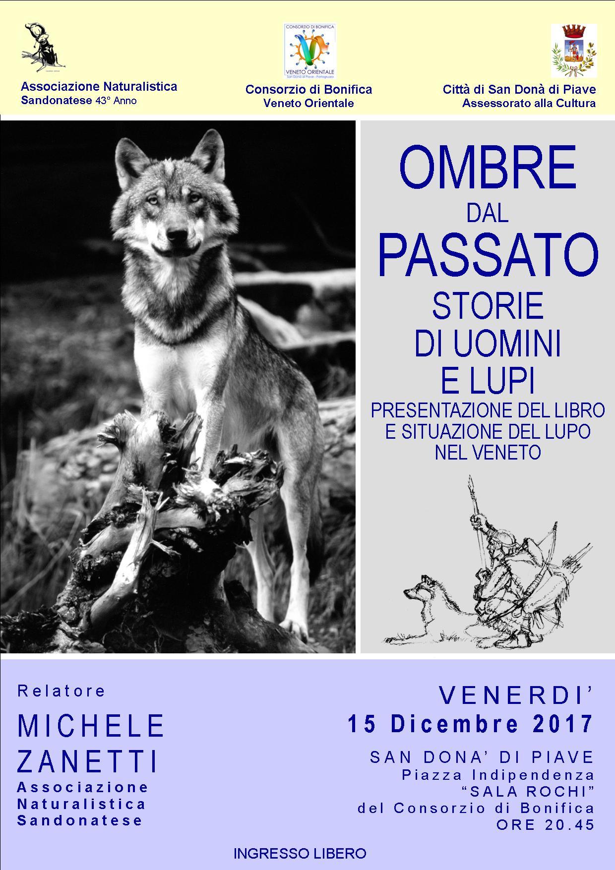 OMBRE-DAL-PASSATO-15-dicembre-associazione-naturalistica-sandonatese-michele-zanetti