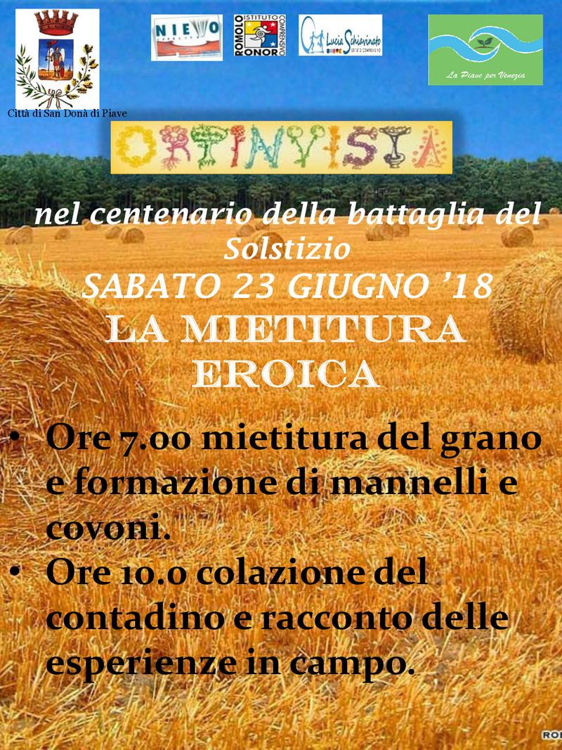 Mietitura Eroica - Nel Centenario della Battaglia del Solstizio-associazione-naturalistica-sandonatese-michele-zanetti